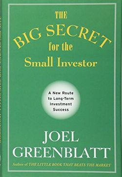 portada The Big Secret for the Small Investor: A New Route to Long-Term Investment Success