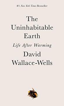 portada The Uninhabitable Earth (libro en Inglés)