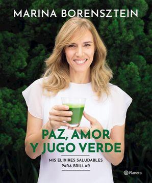 portada Paz, Amor y Jugo Verde
