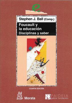 portada Foucault y la Educación: Disciplinas y Saber (Educación Crítica)