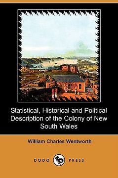 portada statistical, historical and political description of the colony of new south wales (dodo press)