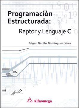 portada Programacion Estructurada Raptor y Lenguaje c