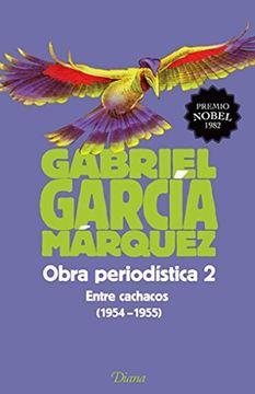 portada Obra Periodística 2. Entre Cachacos (1954-1955)(Ed