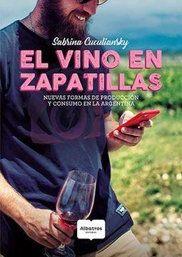 portada Vino en Zapatillas Nuevas Formas de Produccion y Consumo en la Argentina