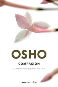 portada Compasión: El Florecimiento Supremo del Amor (Debolsillo Clave)