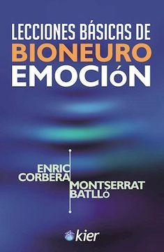 portada Lecciones Basicas de Bioneuroemocion (Coleccion Terapias Complementarias) (Rustico)