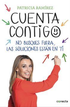 portada Cuenta Contigo: No Busques Fuera, las Soluciones Están en ti (Conecta)