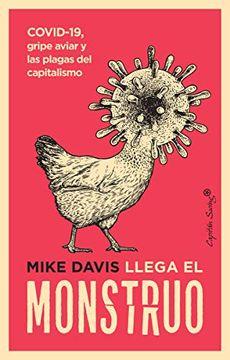 portada El Monstruo Llama. COVID-19, gripe aviar y las plagas del capitalismo
