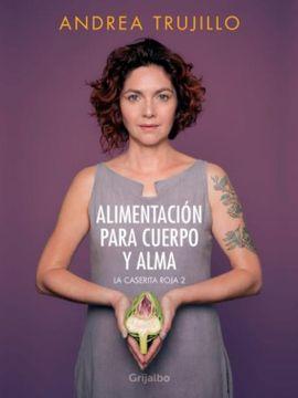 portada Alimentacion Para Cuerpo y Alma (la Caserita Roja #2)