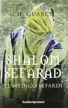 portada Shalom Sefarad. El Médico Sefardí (Narrativa (Books 4 Pocket))