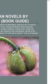 portada brazilian novels by author (study guide): novels by bernardo guimar es, novels by clarice lispector, novels by joaquim maria machado de assis