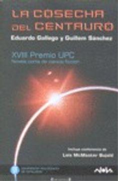 portada LA COSECHA DEL CENTAURO: XVIII PREMIO UPC (NOVA)