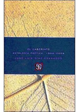 portada El Laberinto, Antologia Poetica 1966-2008