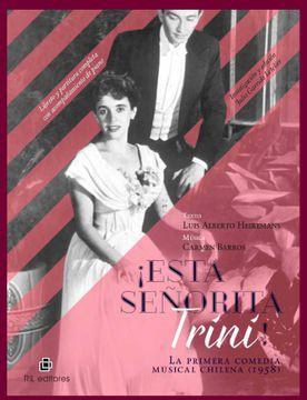 portada Esta Señorita Trini! La Primera Comedia Musical Chilena (1958) (Ebook)