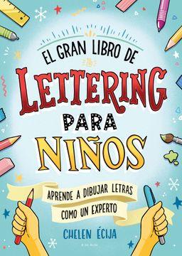 portada GRAN LIBRO DE LETTERING PARA NIÑOS, EL