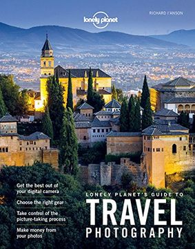 portada Lonely Planet's Guide To Travel Photography