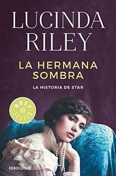 portada La Hermana Sombra (Las Siete Hermanas 3): La Historia de Star