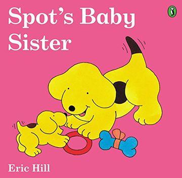 portada Spot's Baby Sister (libro en Inglés)