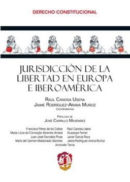portada Jurisdicción De La Libertad En Europa E Iberoamérica (derecho Constitucional)