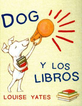 portada Dog y los Libros (Cuentos (Flamboyant))