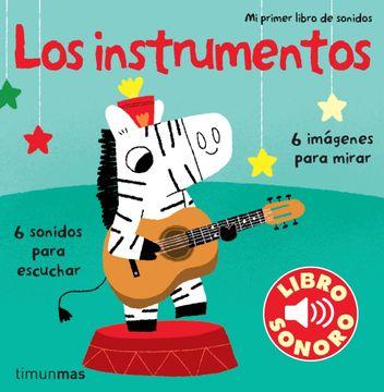 portada Los Instrumentos: Mi Primer Libro de Sonidos