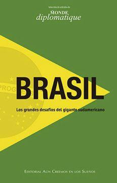 portada Brasil Los Grandes Desafios Del Gigante Sudamericano