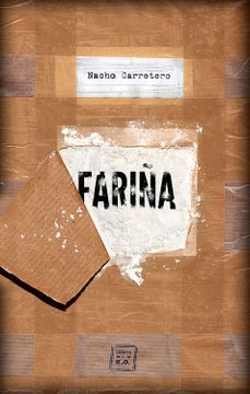 portada Fariña: Historia e Indiscreciones del Narcotráfico en Galicia