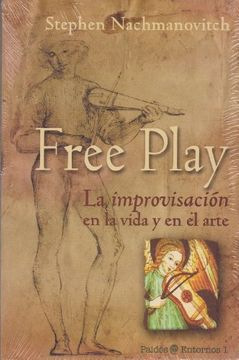 portada Free Play. La Improvisación en la Vida y en el Arte