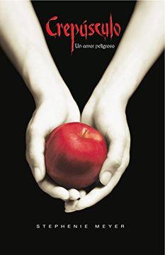 portada Crepúsculo: un amor peligroso (Crepúsculo 1)
