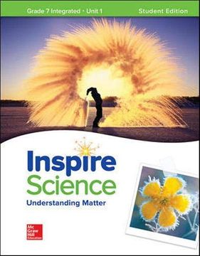 portada Inspire Science: Integrated g7 Write-In Student Edition Unit 1 (Integrated Science) (libro en Inglés)