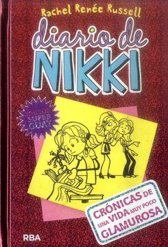 portada Diario de Nikki 1: Crónicas de una Vida muy Poco Glamurosa: Crónicas de una Vida muy Poco Glamurosa: