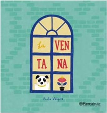 portada La Ventana (libro en Español, Isbn: 978-956-9962-97-4 , Formato: 20 x 21 cm. , Presentación: Tapa Dura sin S/Cub. (Cartoné))