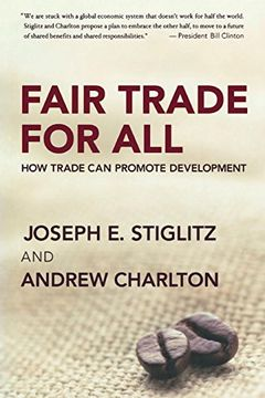 portada Fair Trade for All: How Trade can Promote Development (libro en Inglés)