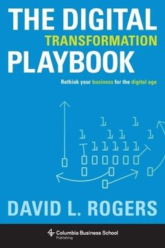 portada The Digital Transformation Playbook: Rethink Your Business for the Digital age (Columbia Business School Publishing) (libro en Inglés)