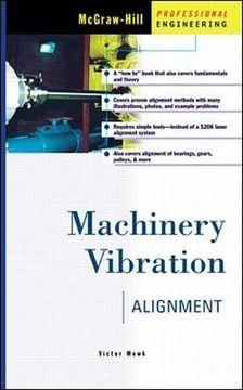 portada Machinery Vibration: Alignment (libro en Inglés)
