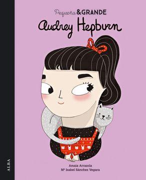 portada Pequeña & Grande Audrey Hepburn