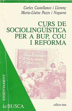 portada curs de sociolingüística per a bup, cou i reforma