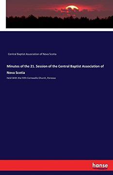 portada Minutes of the 21. Session of the Central Baptist Association of Nova Scotia