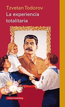 portada La Experiencia Totalitaria- Rústica
