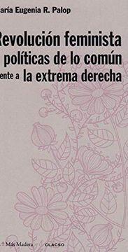 portada Revolucion Feminista y Politicas de lo Comun Frente a la Extrema Derecha