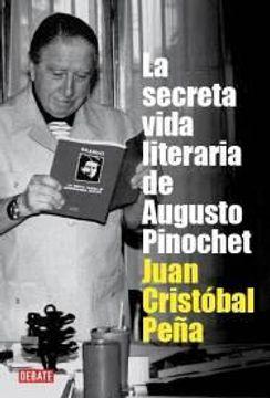 portada La Secreta Vida Literaria de Augusto Pinochet