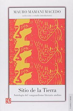 portada Sitio de la Tierra. Antología del Vanguardismo Literario Andino