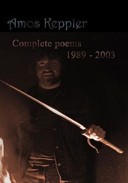 portada amos keppler: complete poems 1989 - 2003