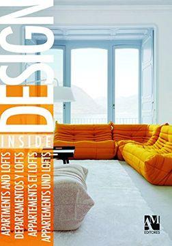 portada Desing Inside: Apartments and Lofts, Departamentos y Lofts, Appartements et Lofts, Appartements und Lofts (libro en Inglés, ISBN-10: 6074372039, ISBN-13: 978-6074372038)