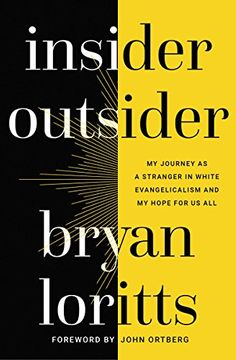 portada Insider Outsider: My Journey as a Stranger in White Evangelicalism and my Hope for us all (libro en Inglés)