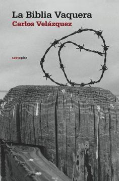 portada Biblia Vaquera,La (Narrativa Sexto Piso)