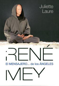 portada Rene Mey. El Mensajero de los Angeles.