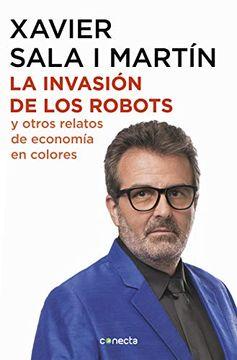 portada La Invasión de los Robots y Otros Relatos de Economía (Conecta)