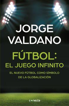 portada Futbol: El Juego Infinito