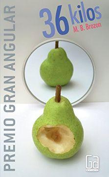 portada 36 Kilos (Premio Gran Angular 2008)